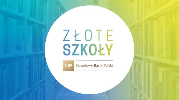 Złote Szkoły Narodowego Banku Polskiego